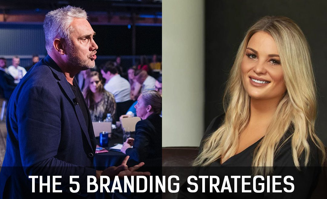 The 5 Branding Strategies Real Estate Agents Need to Master