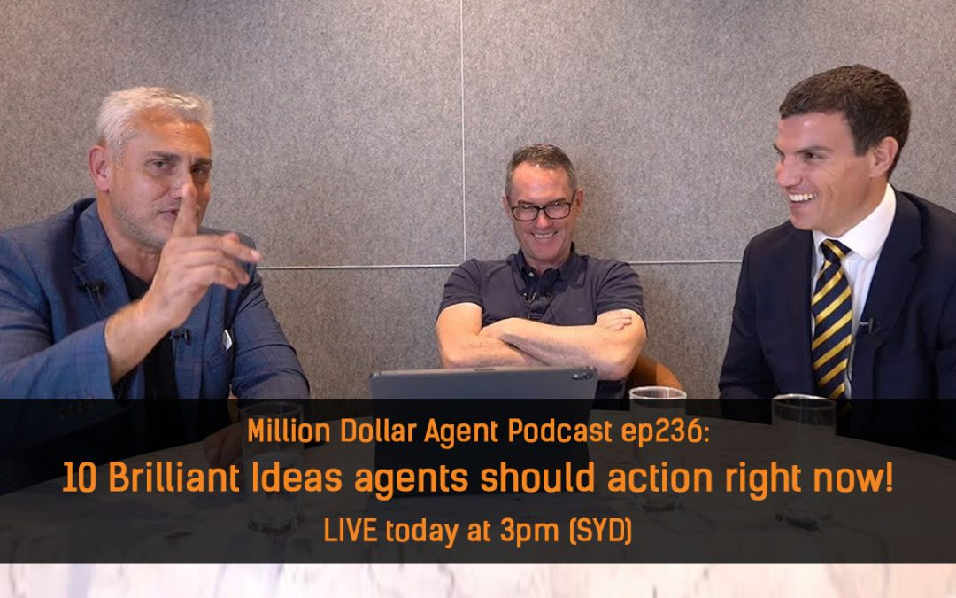 Million Dollar Agent podcast: Brilliant ideas agents should action to survive COVID-19 Lockdown!