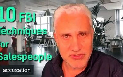 10 FBI Interrogation Techniques salespeople can use to get the truth!