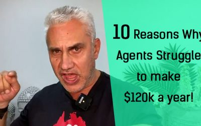 10 Reasons Why Agents Struggle to Make $120k a year