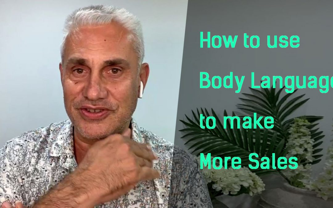 How to use Body Language to make more sales 🤑 Understanding the psychology of influence