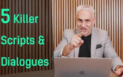 5 Killer Scripts & Dialogues